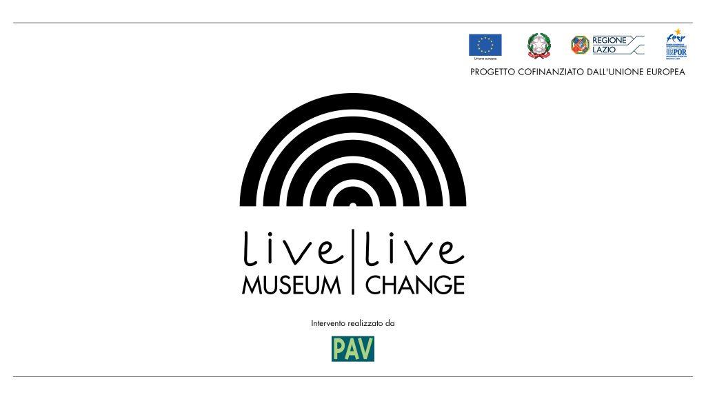 Live Museum, Live Change